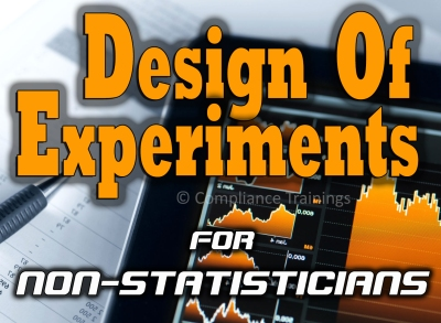 Design of experiments doe for non statisticians ron snee compliance trainings